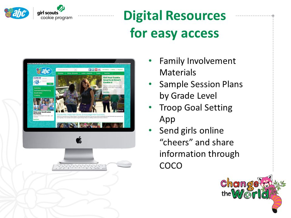 Family Involvement Materials Sample Session Plans by Grade Level Troop Goal Setting App Send girls online cheers and share information through COCO Digital Resources for easy access