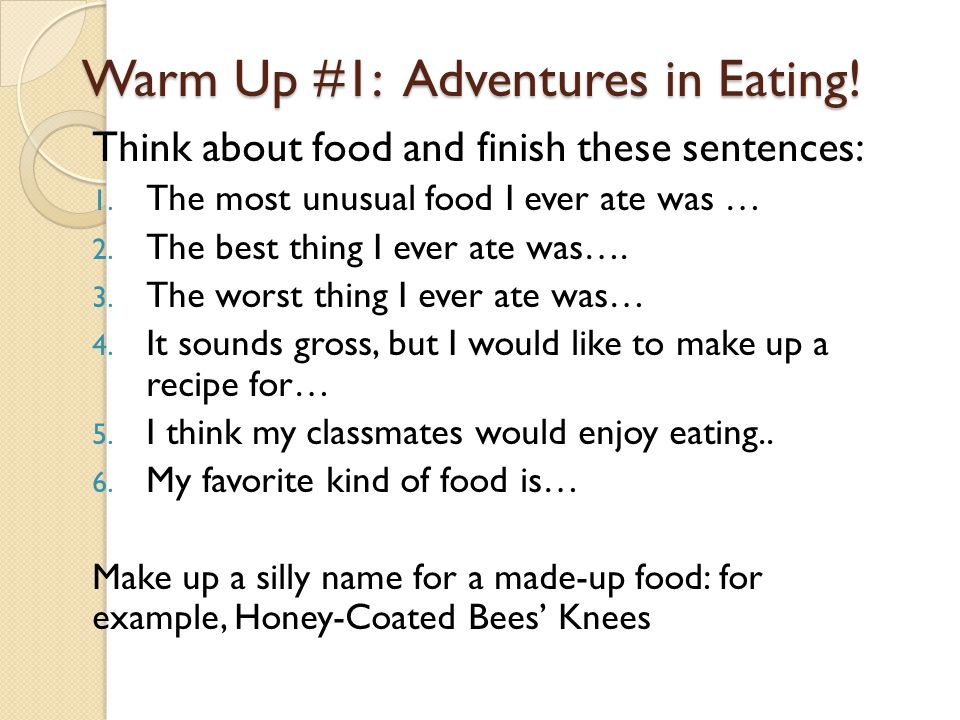 Unit Basics In this unit, you will write an expository essay that teaches your classmates how to make something to eat by following a recipe.