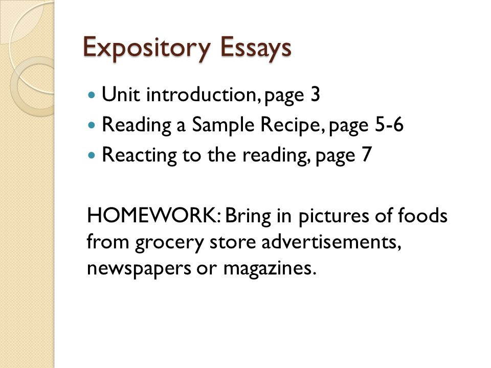 Expository Essays Standard W7.2 Day Two Objective: Today, we will be able to organize information by brainstorming topics and supporting details.