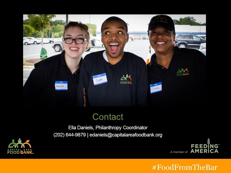 Contact Ella Daniels, Philanthropy Coordinator (202) 644-9879 | edaniels@capitalareafoodbank.org #FoodFromTheBar