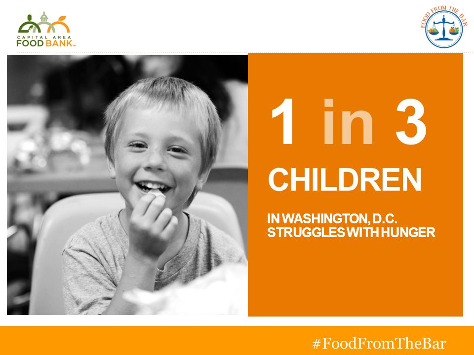 1 in 3 CHILDREN IN WASHINGTON, D.C. STRUGGLES WITH HUNGER #FoodFromTheBar