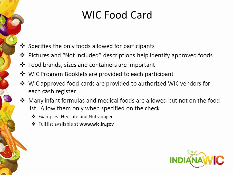 "WIC Food Card  Specifies the only foods allowed for participants  Pictures and ""Not included"" descriptions help identify approved foods  Food brand"