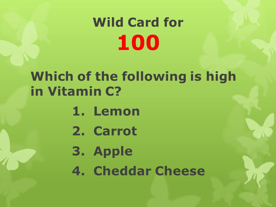 The Correct answer is… Lemon