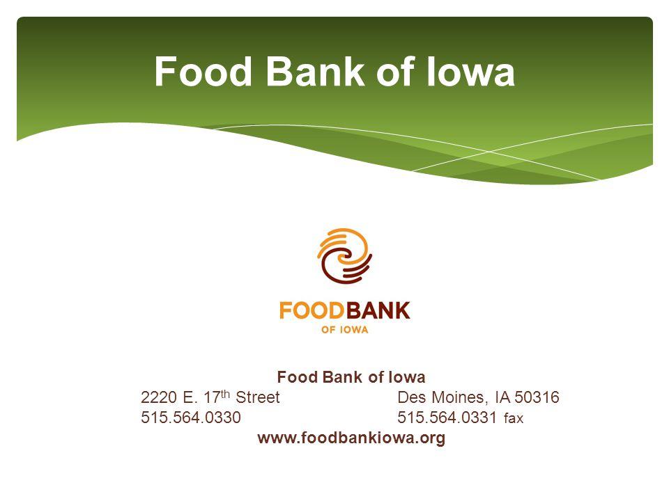 Food Bank of Iowa 2220 E.