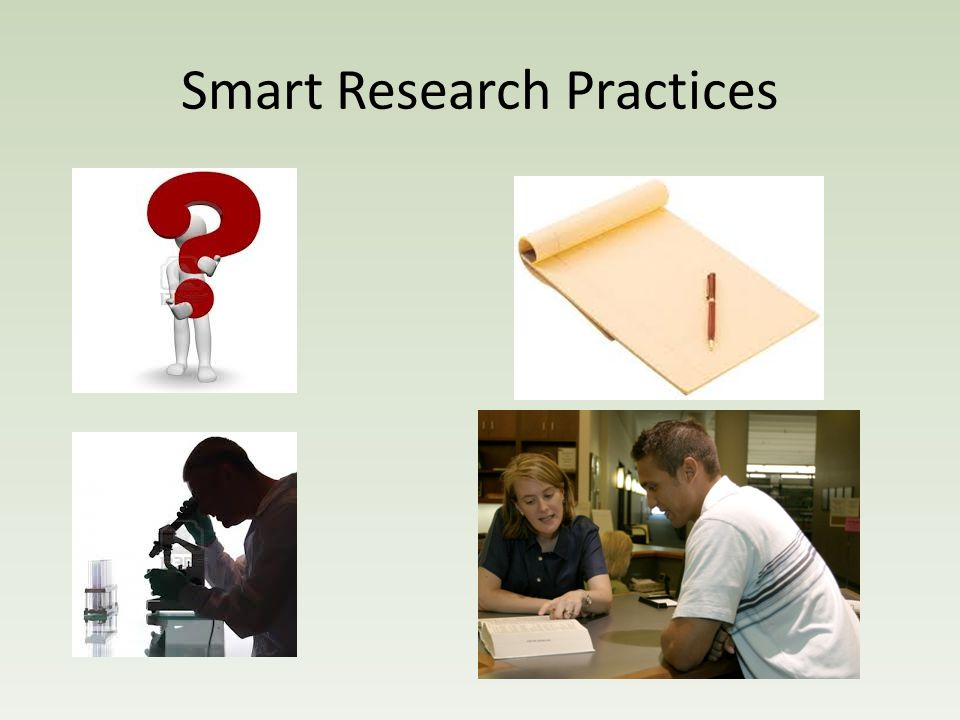 Smart Research Practices