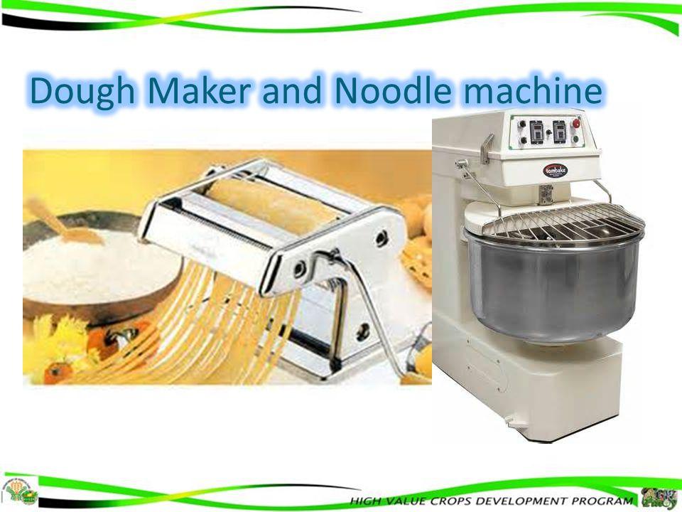 Dough Dehydrator Dough mixer Noodle machine Banana chipper trainings