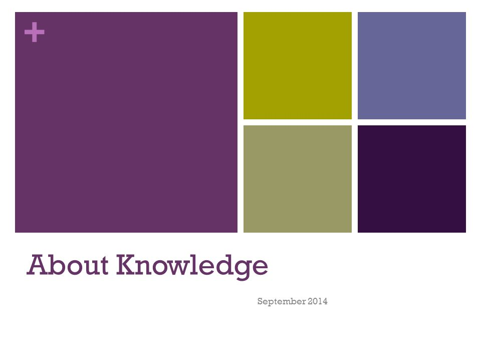 + About Knowledge September 2014