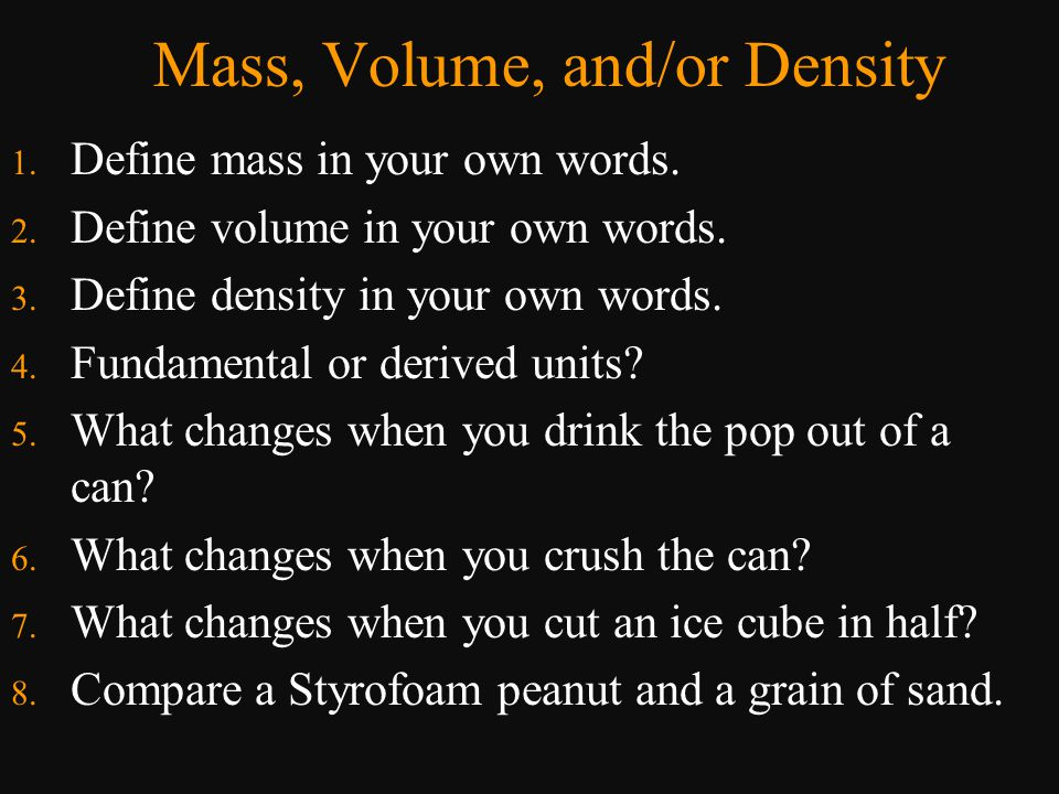 o A pure substance always has the same density.