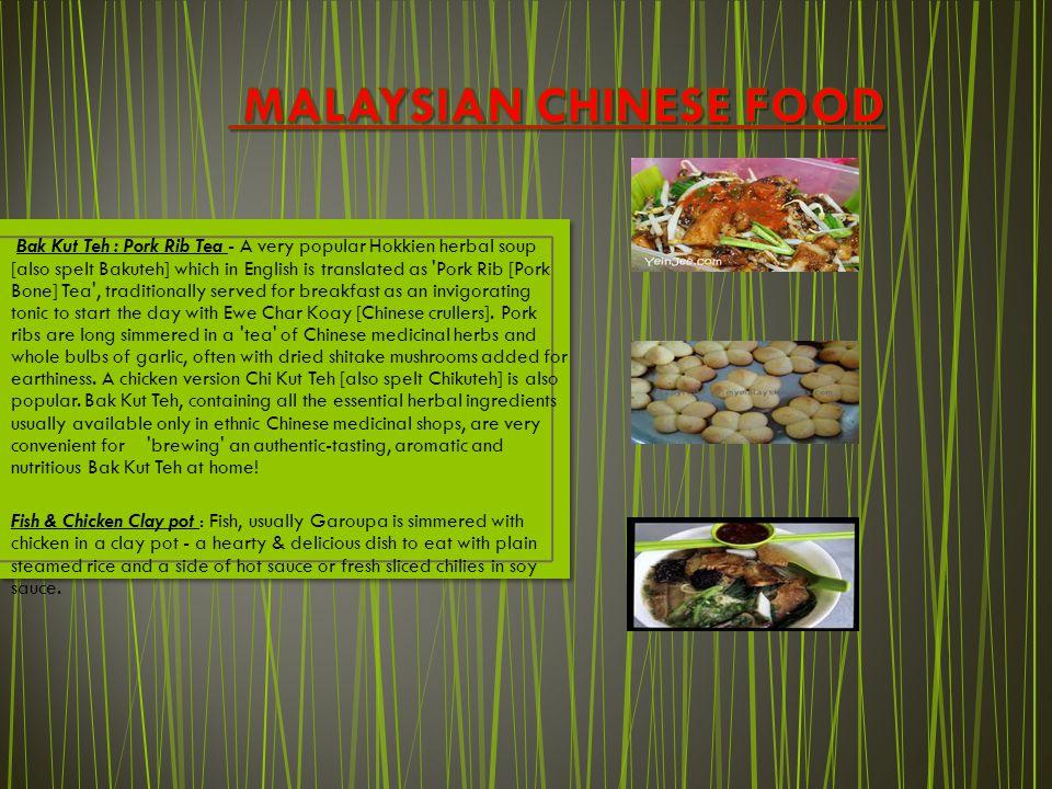 Bak Kut Teh : Pork Rib Tea - A very popular Hokkien herbal soup [also spelt Bakuteh] which in English is translated as 'Pork Rib [Pork Bone] Tea', tra