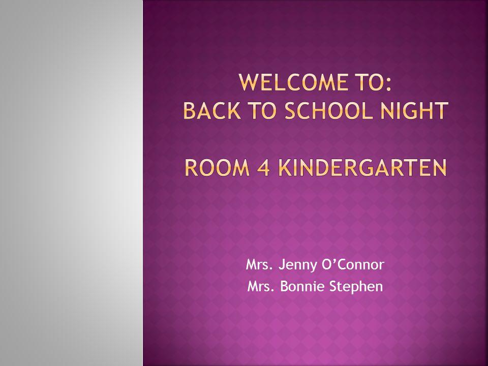 Mrs. Jenny O'Connor Mrs. Bonnie Stephen