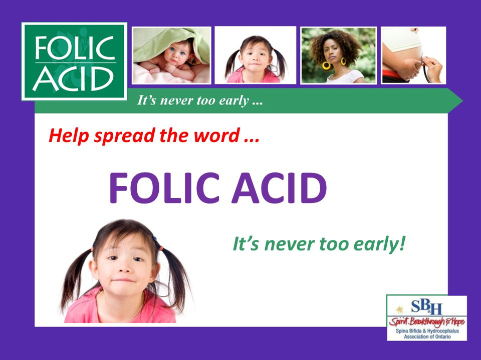 It's never too early! Help spread the word... FOLIC ACID