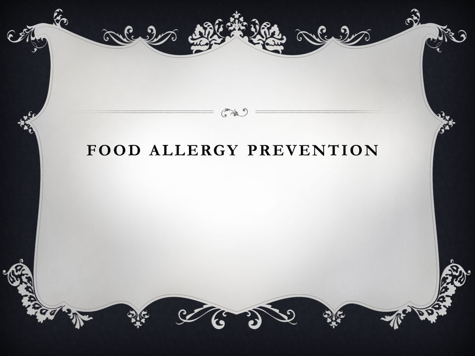 FOOD ALLERGY PREVENTION