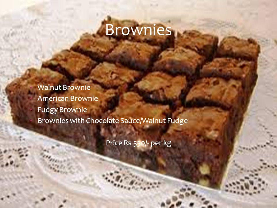  Walnut Brownie  American Brownie  Fudgy Brownie  Brownies with Chocolate Sauce/Walnut Fudge Price Rs 550/- per kg Brownies