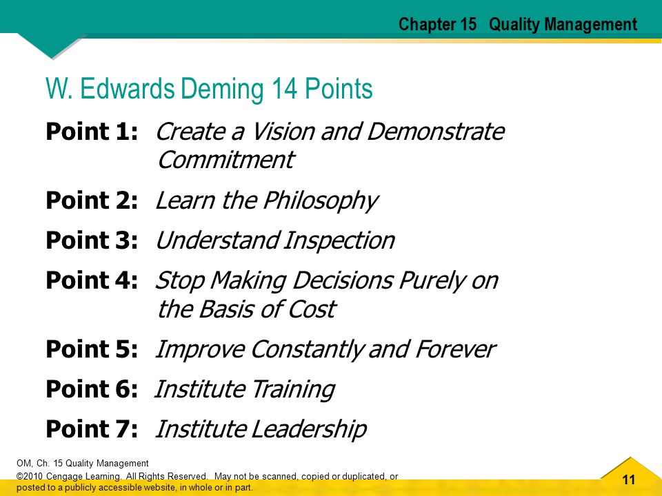 11 OM, Ch. 15 Quality Management ©2010 Cengage Learning. All Rights Reserved. May not be scanned, copied or duplicated, or posted to a publicly access