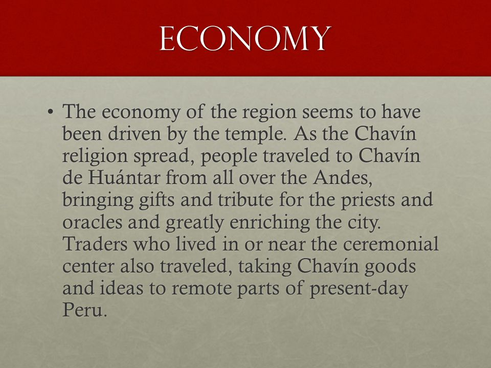 Economy The economy of the region seems to have been driven by the temple.