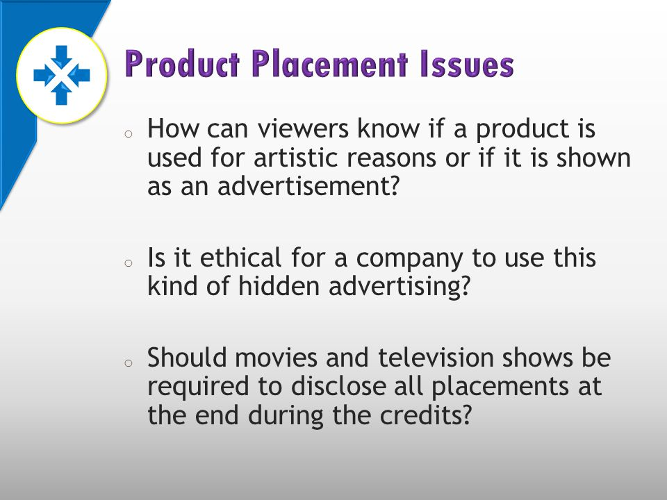 o How can viewers know if a product is used for artistic reasons or if it is shown as an advertisement.
