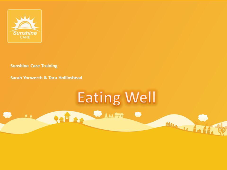 Sunshine Care Training Sarah Yorwerth & Tara Hollinshead