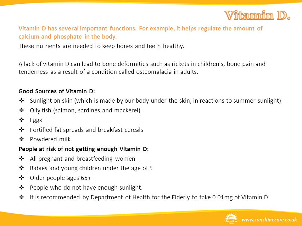 Vitamin D has several important functions.