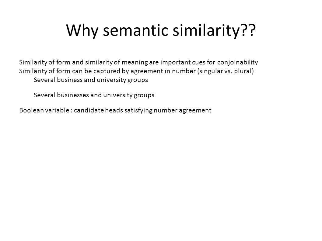 Why semantic similarity?.