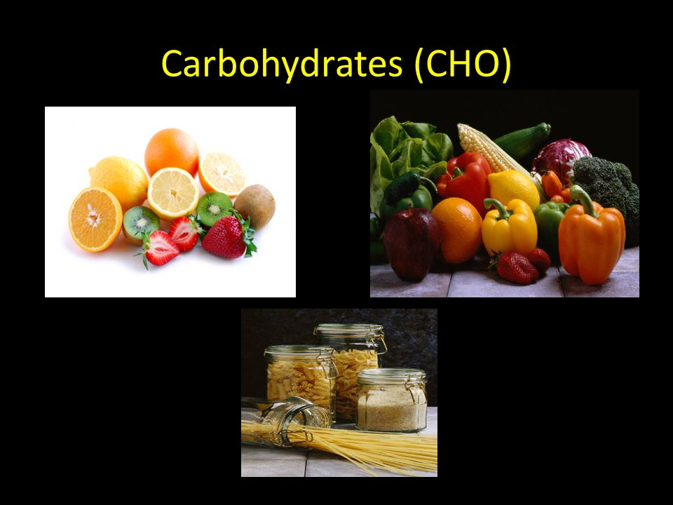 Carbohydrates (CHO)