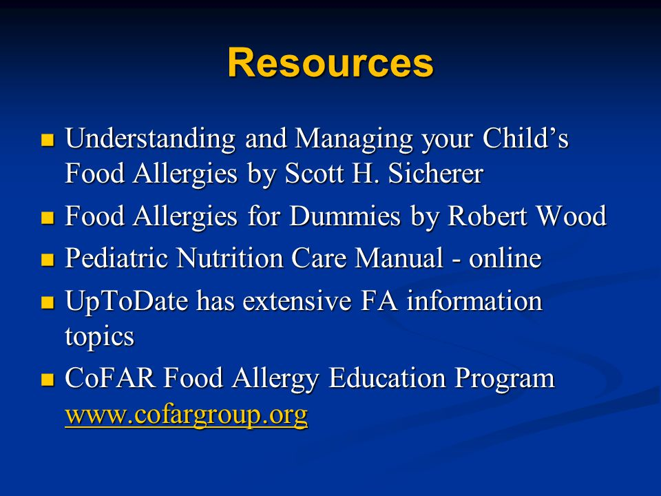 Resources Understanding and Managing your Child's Food Allergies by Scott H.