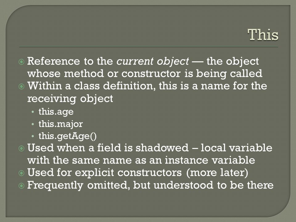  Reference to the current object — the object whose method or constructor is being called  Within a class definition, this is a name for the receivi