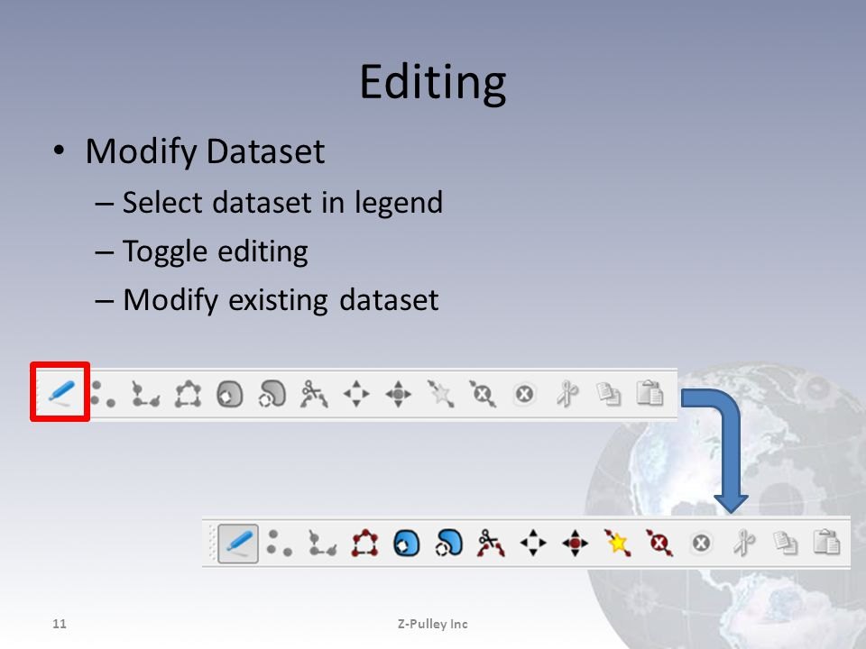 Editing Modify Dataset – Select dataset in legend – Toggle editing – Modify existing dataset Z-Pulley Inc11
