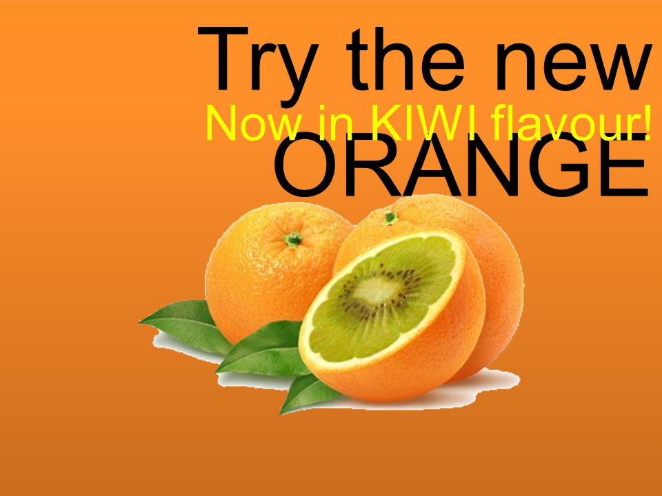 Try the new ORANGE Now in KIWI flavour!