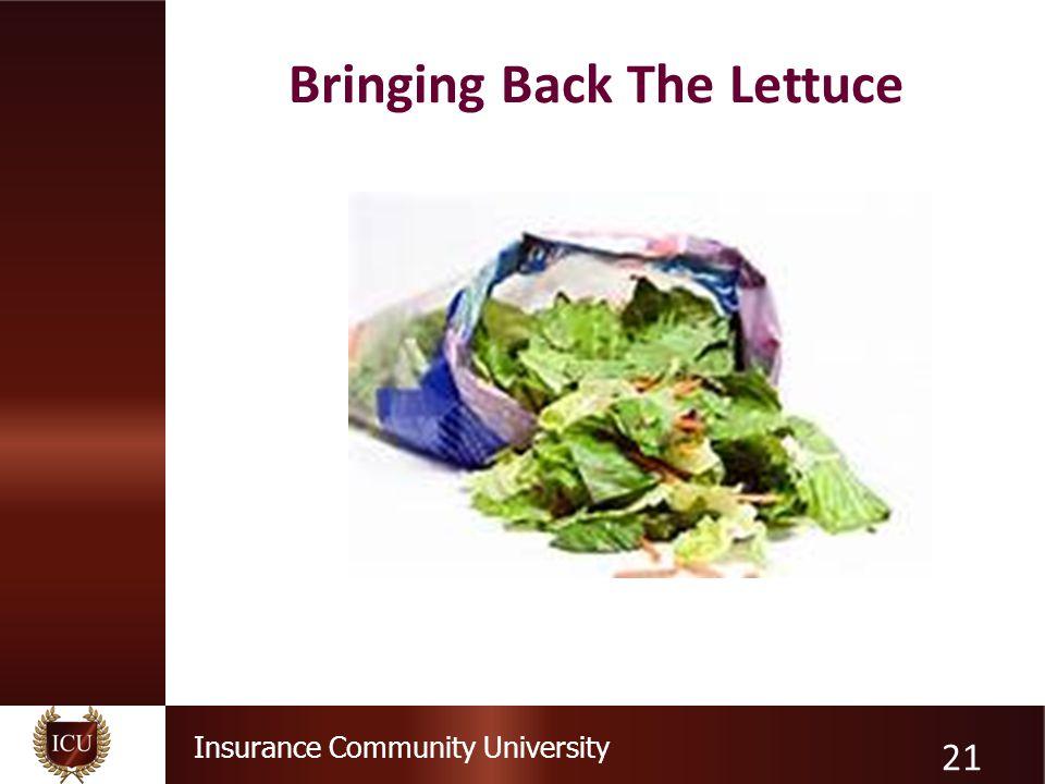 Insurance Community University Bringing Back The Lettuce 21