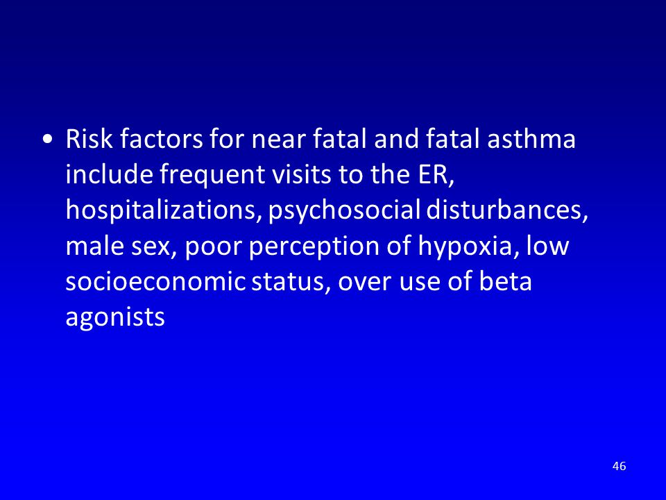 Risk factors for near fatal and fatal asthma include frequent visits to the ER, hospitalizations, psychosocial disturbances, male sex, poor perception