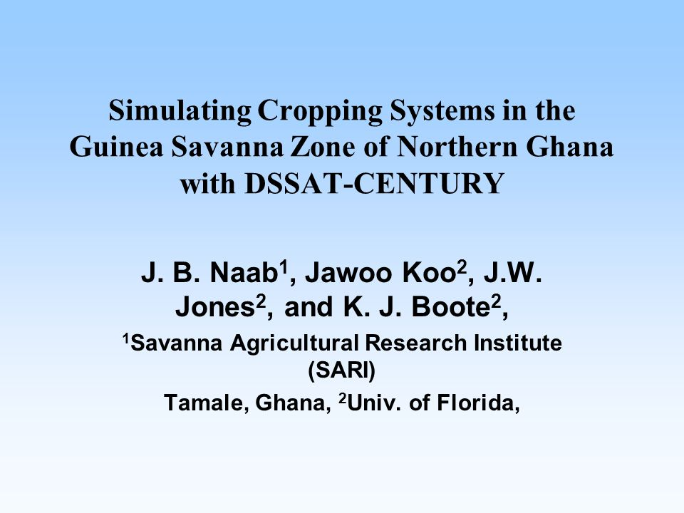 Simulating Cropping Systems in the Guinea Savanna Zone of Northern Ghana with DSSAT-CENTURY J.