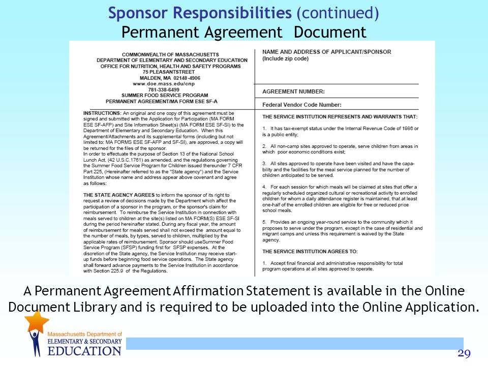 29 Sponsor Responsibilities (continued) Permanent Agreement Document A Permanent Agreement Affirmation Statement is available in the Online Document L