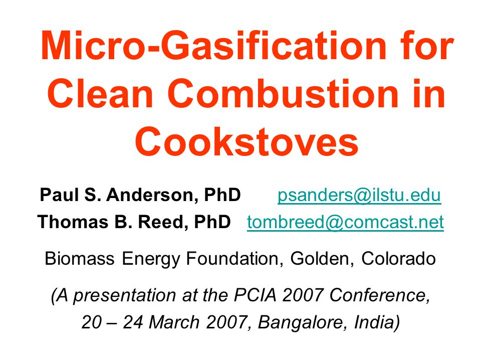 Micro-Gasification for Clean Combustion in Cookstoves Paul S.