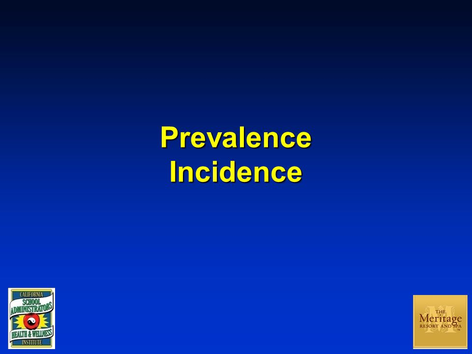 Prevalence Incidence