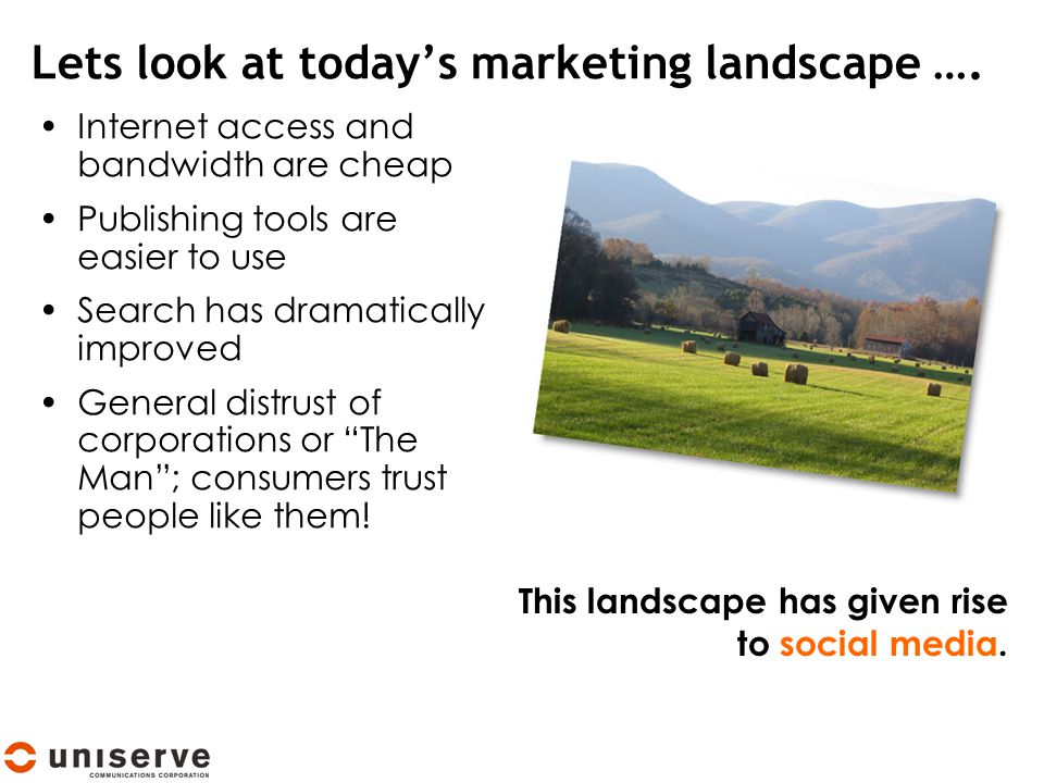 Lets look at today's marketing landscape ….