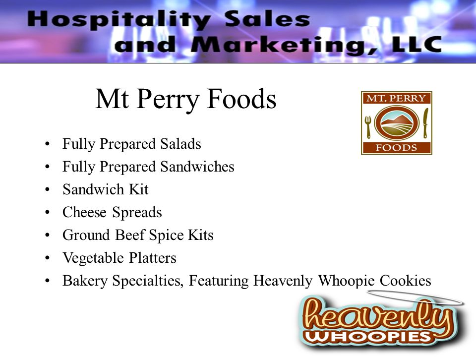 Mt Perry Foods Fully Prepared Salads Fully Prepared Sandwiches Sandwich Kit Cheese Spreads Ground Beef Spice Kits Vegetable Platters Bakery Specialties, Featuring Heavenly Whoopie Cookies