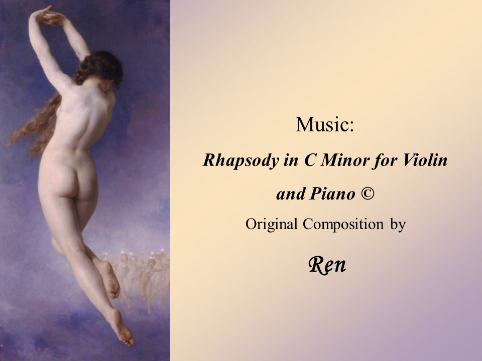 Music: Rhapsody in C Minor for Violin and Piano © Original Composition by Ren