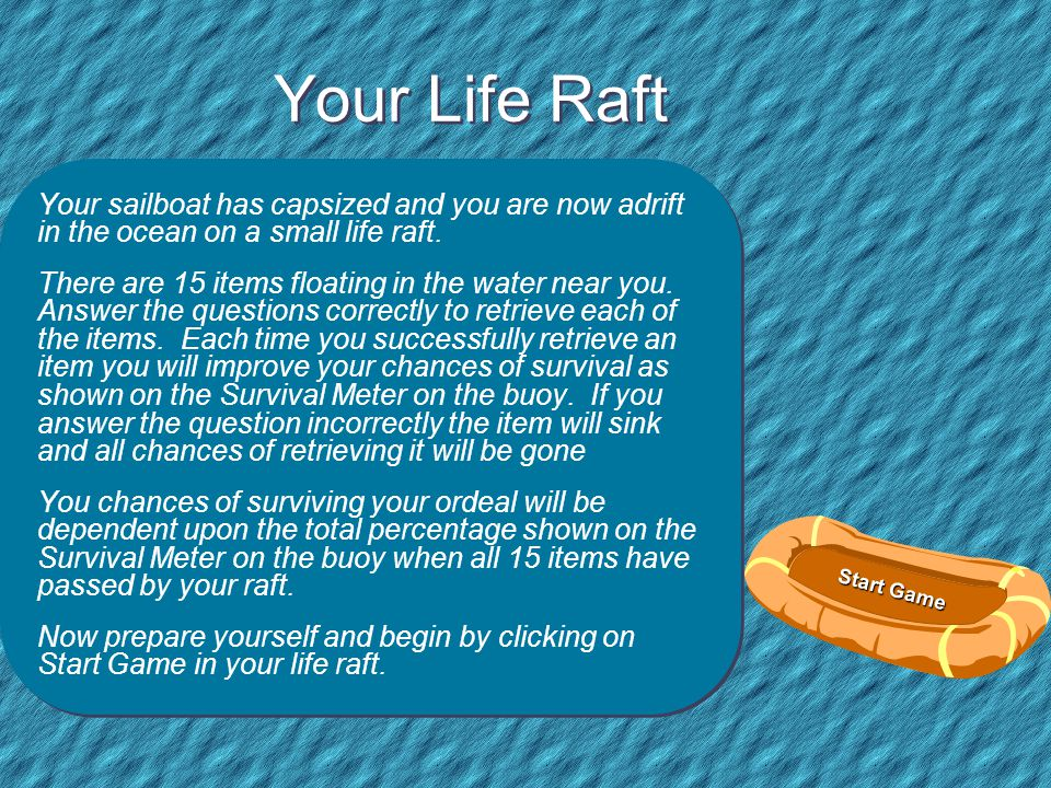 Life Raft If your life depended on your knowing your computer vocabulary, would you survive