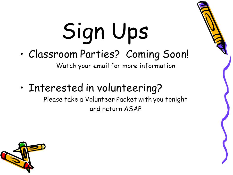 Sign Ups Classroom Parties. Coming Soon.
