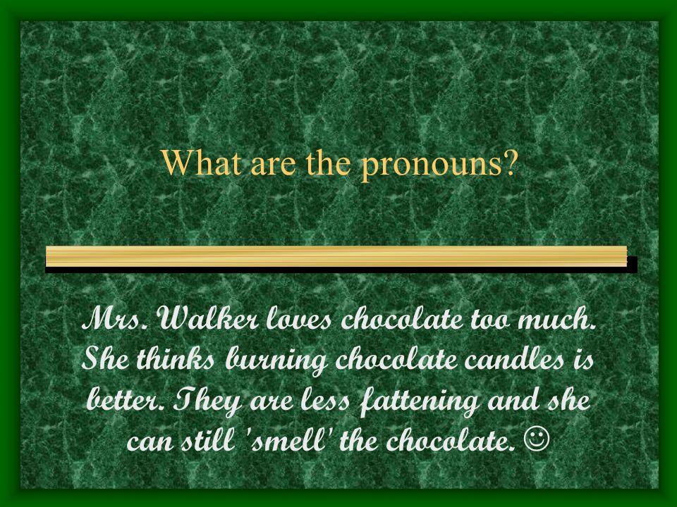 Here are some possessive pronouns you should recognize in sentences.