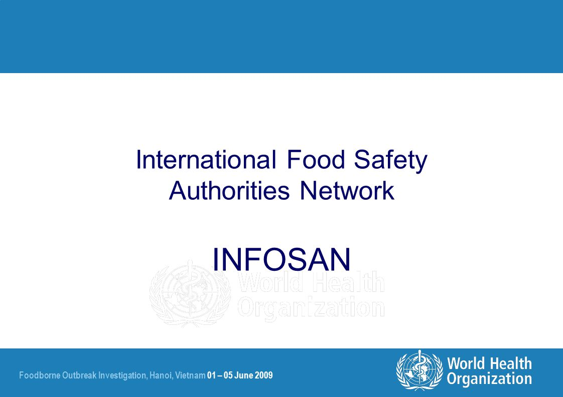 International Food Safety Authorities Network INFOSAN