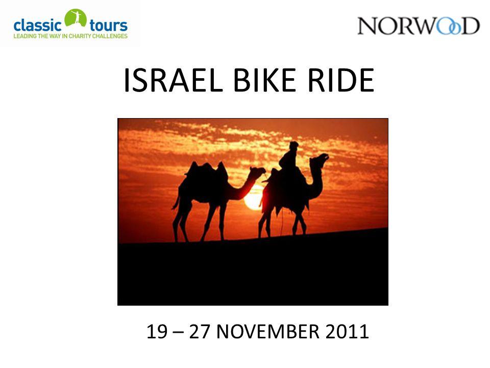 ISRAEL BIKE RIDE 19 – 27 NOVEMBER 2011