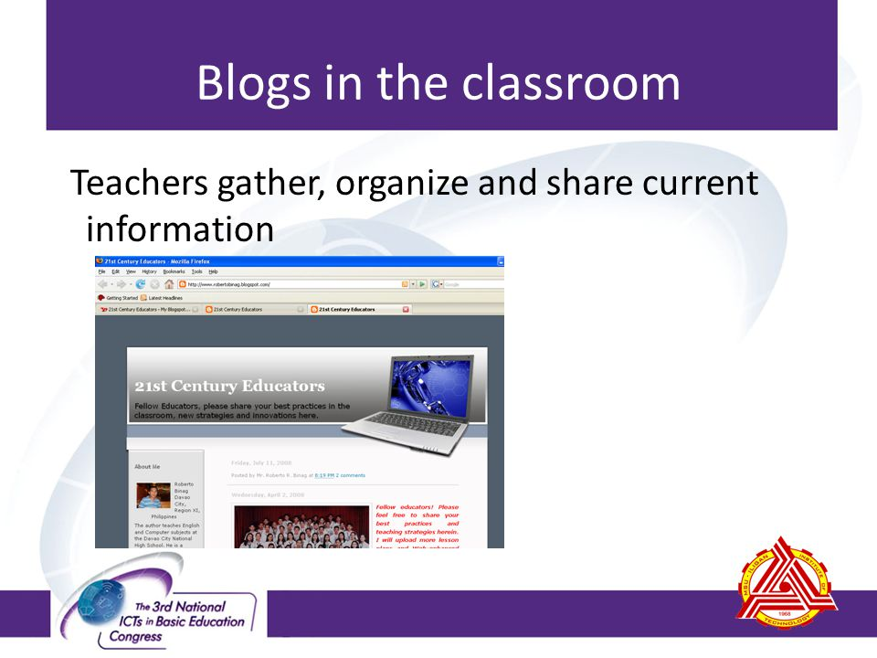 Blogs in the classroom Teachers gather, organize and share current information