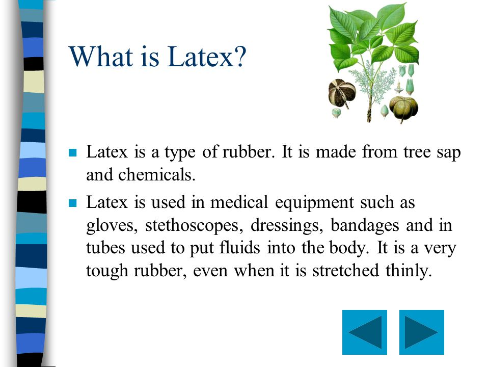 What products contain natural rubber latex.