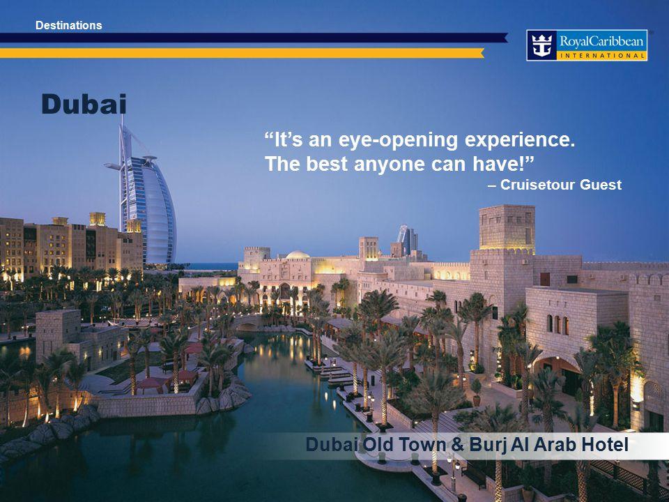 Dubai Dubai Old Town & Burj Al Arab Hotel It's an eye-opening experience.