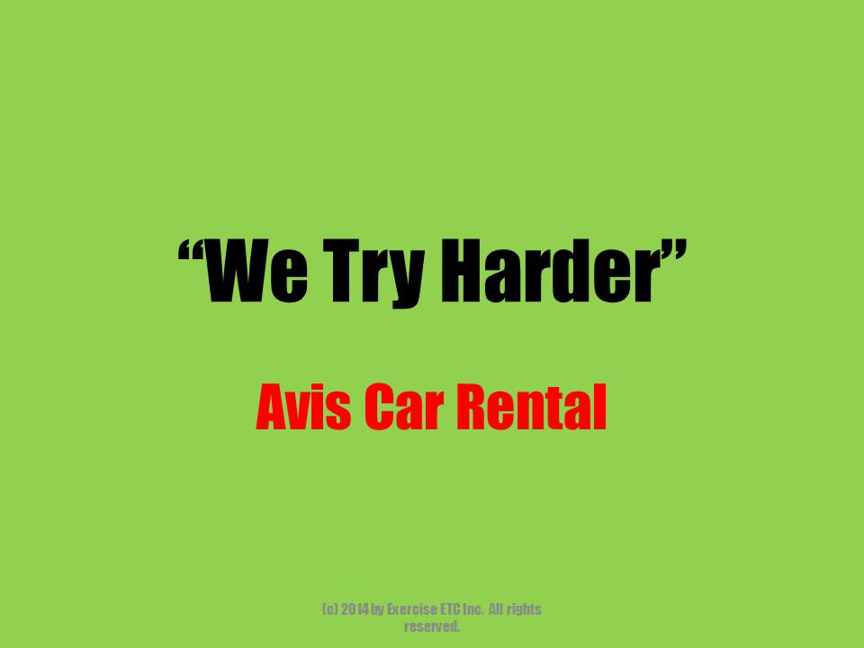 """""""We Try Harder"""" Avis Car Rental (c) 2014 by Exercise ETC Inc. All rights reserved."""