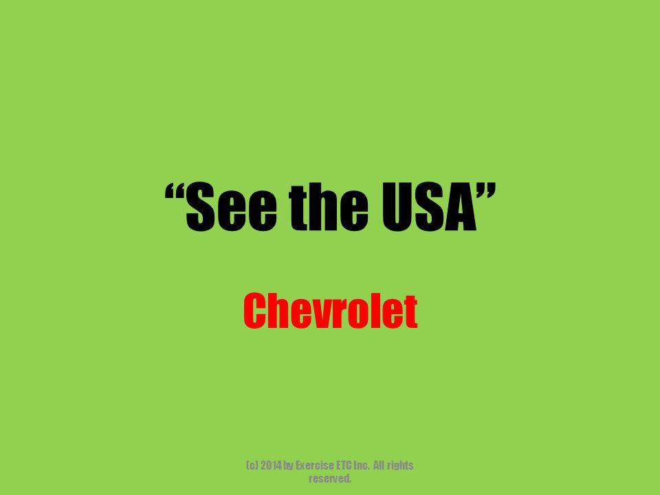 """""""See the USA"""" Chevrolet (c) 2014 by Exercise ETC Inc. All rights reserved."""