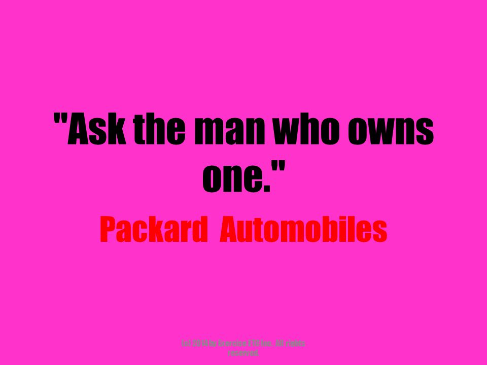 Ask the man who owns one. Packard Automobiles (c) 2014 by Exercise ETC Inc. All rights reserved.