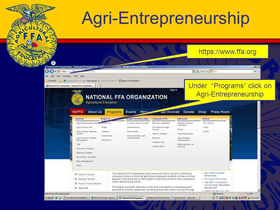 Agri-Entrepreneurship https://www.ffa.org Under Programs click on Agri-Entrepreneurship