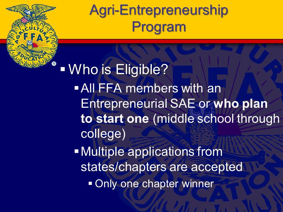 Agri-Entrepreneurship Program  Who is Eligible.